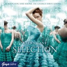 Selection - Kiera Cass