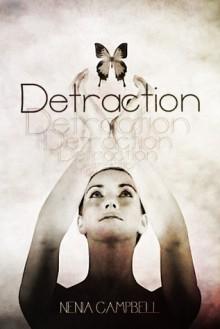Detraction - Nenia Campbell