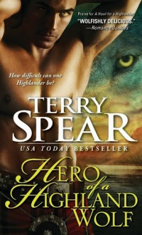 Hero of a Highland Wolf - Terry Spear