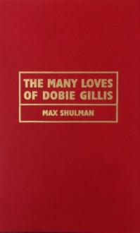 The Many Loves of Dobie Gillis - Max Shulman