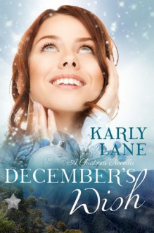 December's Wish - Karly Lane