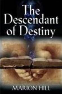 DESCENDANT OF DESTINY - Marion Hill