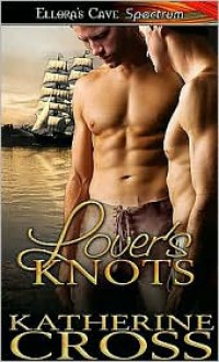 Lover's Knots - Katherine Cross