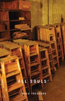 All Souls - Rhea Tregebov