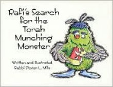 Rafi's Search for the Torah Munching Monster - Steven L. Mills