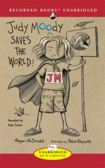 Judy Moody Saves the World - Megan McDonald