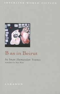 B as in Beirut - Iman Humaydan Younes
