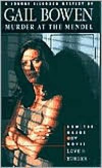 Murder at the Mendel - Gail Bowen
