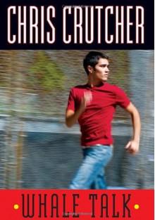 Whale Talk - Chris Crutcher