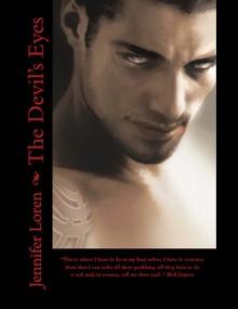 The Devil's Eyes (The Devil's Eyes #1) - Jennifer Loren