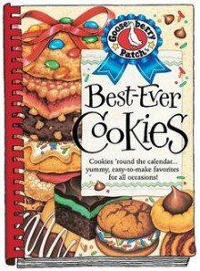 Best-Ever Cookies: Cookies 'Round the Calendar... Yummy, Easy-To-Make Favorites for All Occasions! - Gooseberry Patch