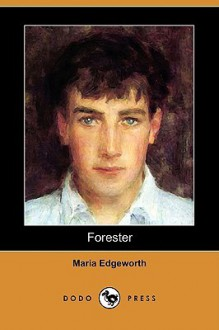 Forester - Maria Edgeworth