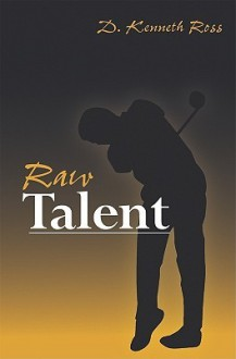 Raw Talent - Dave Ross