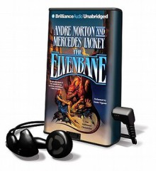 The Elvenbane [With Earbuds] - Andre Norton, Mercedes Lackey, Aasne Vigesaa
