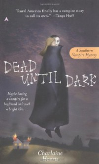 Dead Until Dark - Charlaine Harris