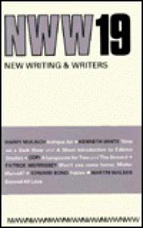 New Writing and Writers 19 - Harry Mulisch, Martin Walser, Edward Bond