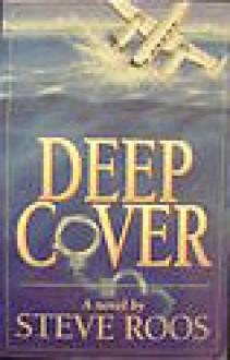 Deep Cover - Steve Roos