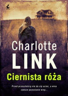 Ciernista róża - Charlotte Link
