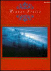 Winter Frolic: Piano/Vocal/Chords - Alfred A. Knopf Publishing Company