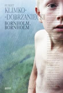 Bornholm, Bornholm - Hubert Klimko-Dobrzaniecki