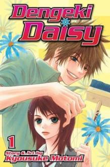 Dengeki Daisy , Vol. 1 - Kyousuke Motomi