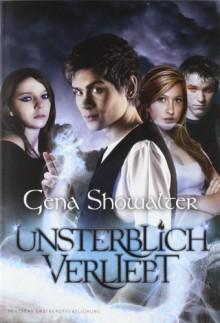 Unsterblich verliebt - Gena Showalter, Michaela Grünberg