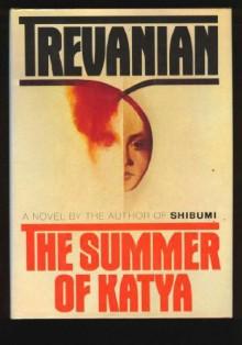 The Summer of Katya - Trevanian