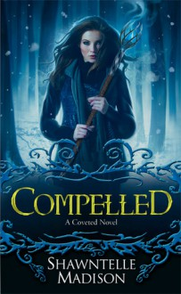 Compelled - Shawntelle Madison