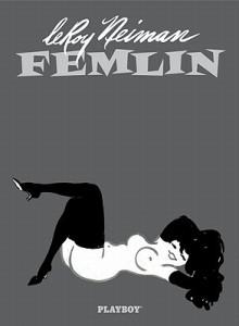 LeRoy Neiman: Femlin - Hugh Hefner, LeRoy Neiman
