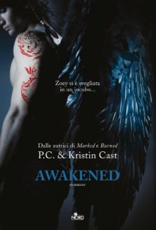 Awakened (La casa della notte, #8) - Elisa Villa, P.C. Cast, Kristin Cast