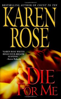 Die for Me (Audio) - Karen Rose, Tavia Gilbert