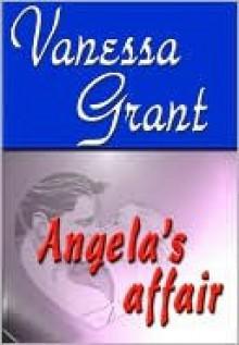 Angela's Affair - Vanessa Grant