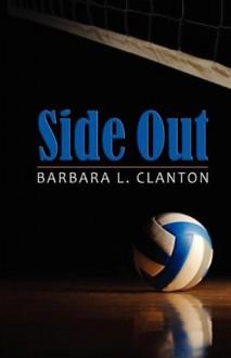 Side Out - Barbara L. Clanton