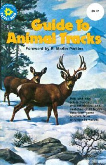 Guide to Animal Tracks - R. Marlin Perkins