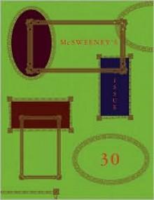 McSweeney's #30 - Dave Eggers, McSweeney's Publishing