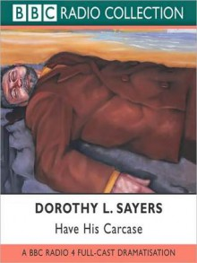 Have His Carcase (MP3 Book) - Dorothy L. Sayers