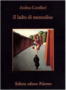 Il ladro di merendine - Andrea Camilleri