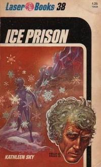 Ice Prison - Kathleen Sky, Roger Elwood, Frank Kelly Freas