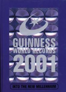 Guinness World Records 2001 - Guinness World Records