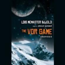The Vor Game (Vorkosigan Saga, #6) - Lois McMaster Bujold, Grover Gardner
