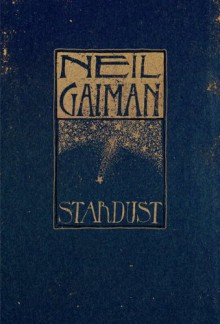 Stardust: The Gift Edition - Neil Gaiman