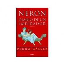 Neron Diario De Un Emperador (Spanish Edition) - Pedro Gálvez