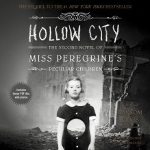 Hollow City - Ransom Riggs, To Be Announced