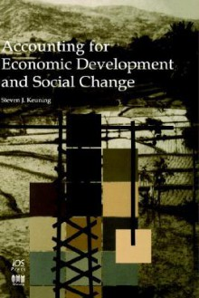 Accounting for Economic Development and Social Change - S. Keuning