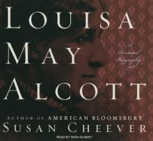 Louisa May Alcott: A Personal Biography - Susan Cheever, Tavia Gilbert