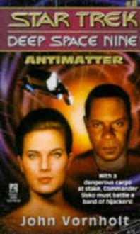 Antimatter - John Vornholt