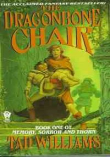 The Dragonbone Chair - Tad Williams