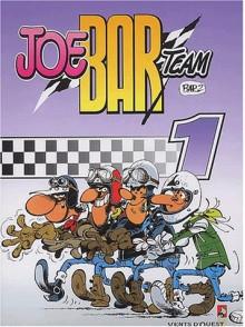 Joe Bar Team, Tome 1 - Bar2, Fane