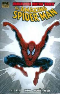 Spider-Man: Brand New Day, Vol. 2 - Bob Gale, Phil Jimenez, Zeb Wells, Chris Bachalo, Barry Kitson