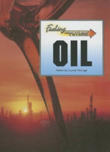 Oil - Crystal McCage, Elizabeth Des Chenes, Christine Nasso